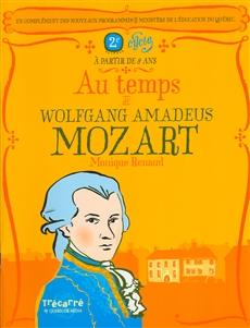 Au temps de Wolfgang Amadeus Mozart