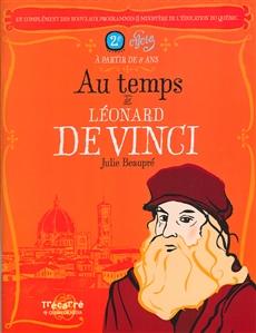 Au temps de Léonard de Vinci