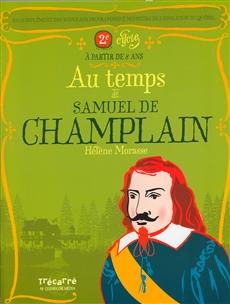 Au temps de Samuel de Champlain
