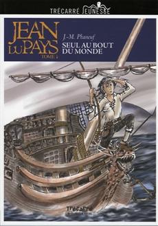 Jean du Pays - Tome 1 - Seul au bout du monde