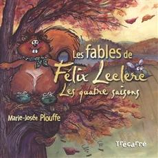 Les fables de Félix Leclerc