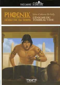 Phoenix: L'Énigme du tombeau vide