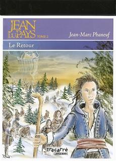Jean du Pays, tome 2 - Le Retour