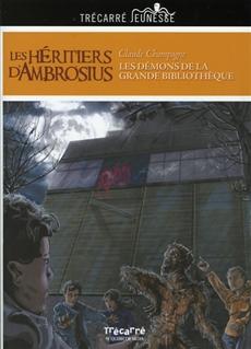 Les Héritiers d'Ambrosius - Tome 2 - Les Démons de la Grande Bibliothèque