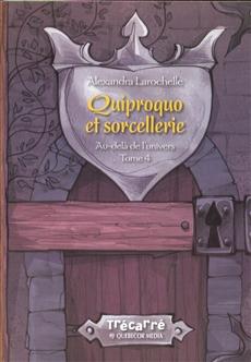 Au-delà de l'univers Tome IV - Quiproquo et sorcellerie