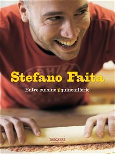 Stefano Faita - Entre cuisine et quincaillerie