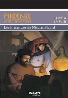 Phoenix: Les Pièces d'or de Nicolas Flamel