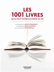 Les 1001 Livres - qu'il faut avoir lus dans sa vie