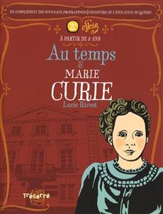Au temps de Marie Curie
