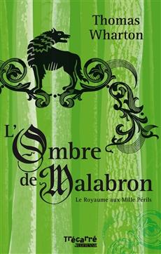 L'Ombre de Malabron - Tome 1