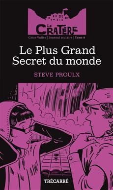 Le Cratère - Tome 8 - Le plus grand secret du monde