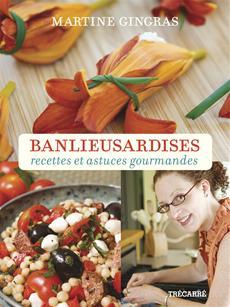 Banlieusardises - Recettes et astuces gourmandes