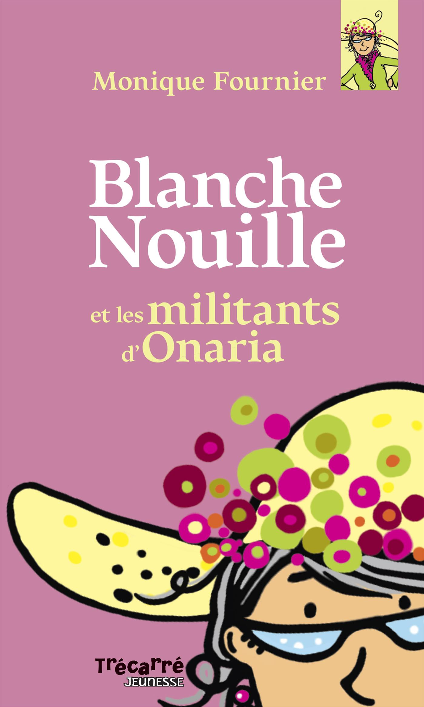 Blanche Nouille - Tome 1