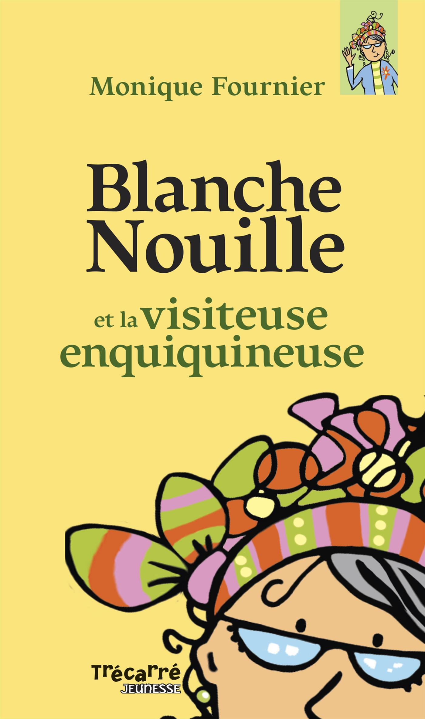 Blanche Nouille - Tome 2