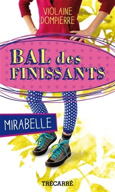 Bal des finissants: Mirabelle