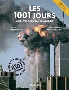 Les 1001 Jours - qui ont changé le monde