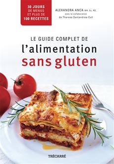 Le Guide complet de l'alimentation sans gluten