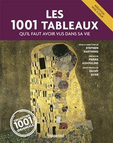 Les 1001 Tableaux - qu'il faut avoir vus dans sa vie