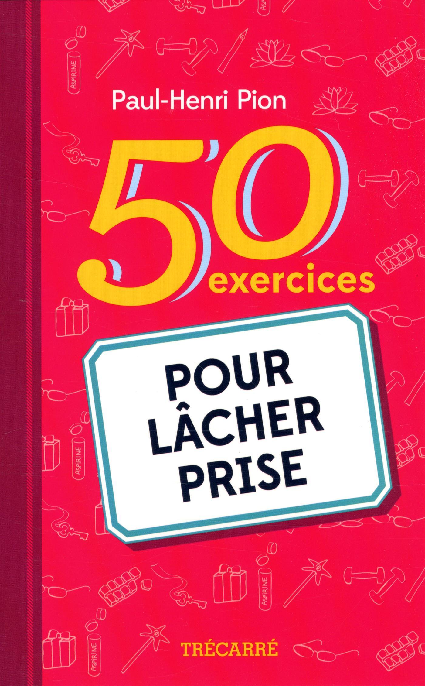livre 50 exercices pour l cher prise messageries adp. Black Bedroom Furniture Sets. Home Design Ideas