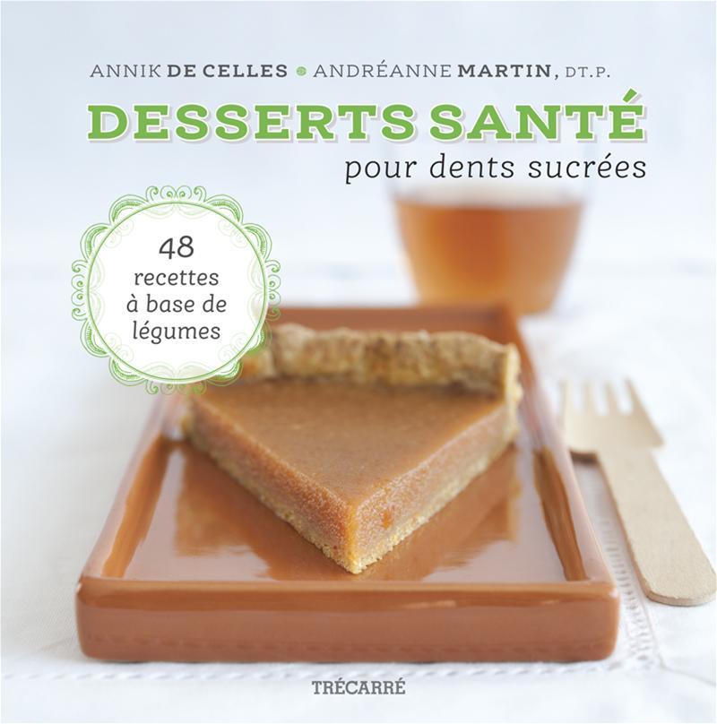 Image de couverture (Desserts santé pour dents sucrées)