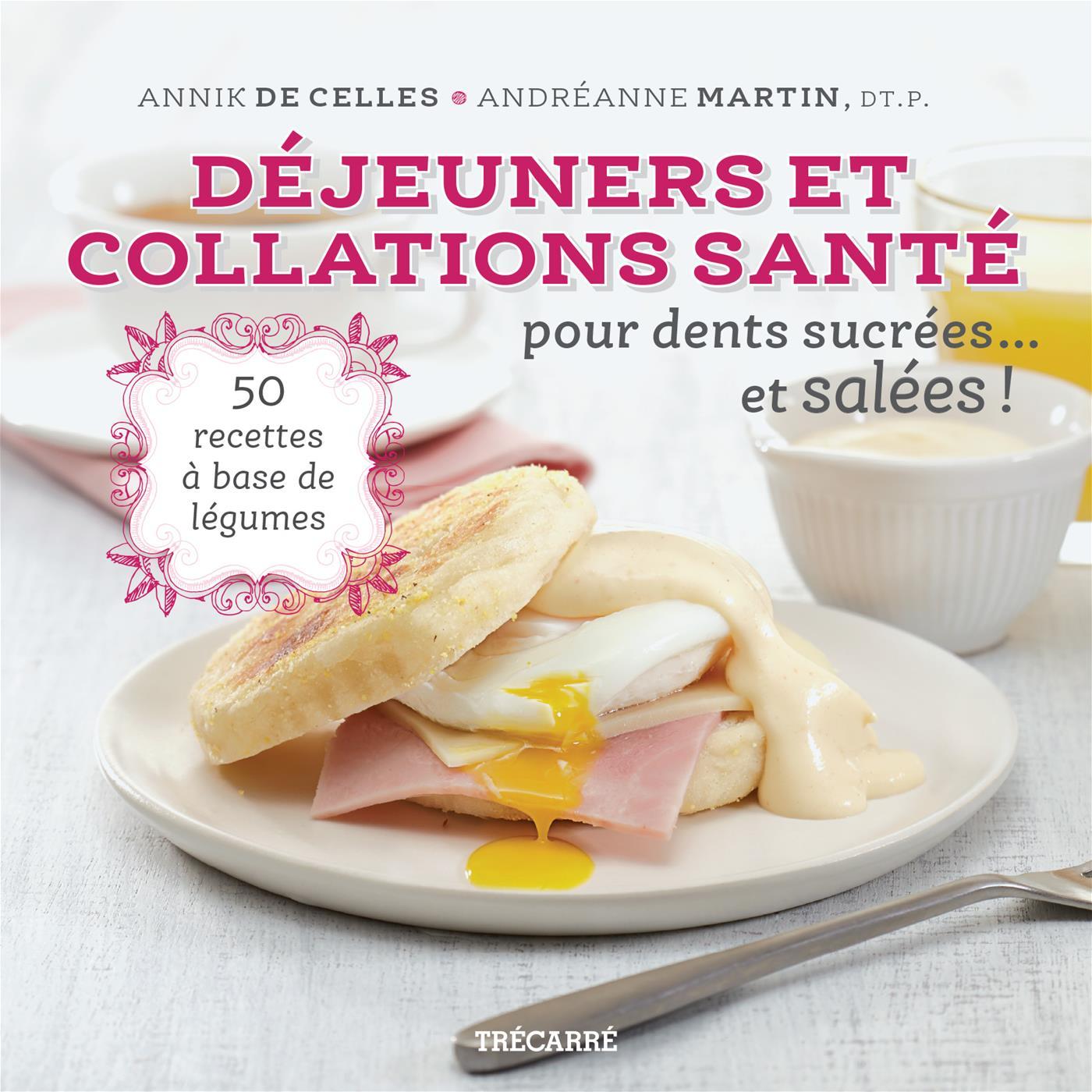 Image de couverture (Déjeuners et collations santé pour dents sucrées... et salées !)