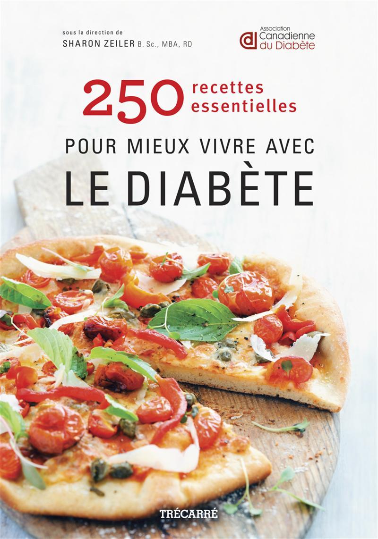Image de couverture (250 recettes essentielles pour mieux vivre avec le diabète)