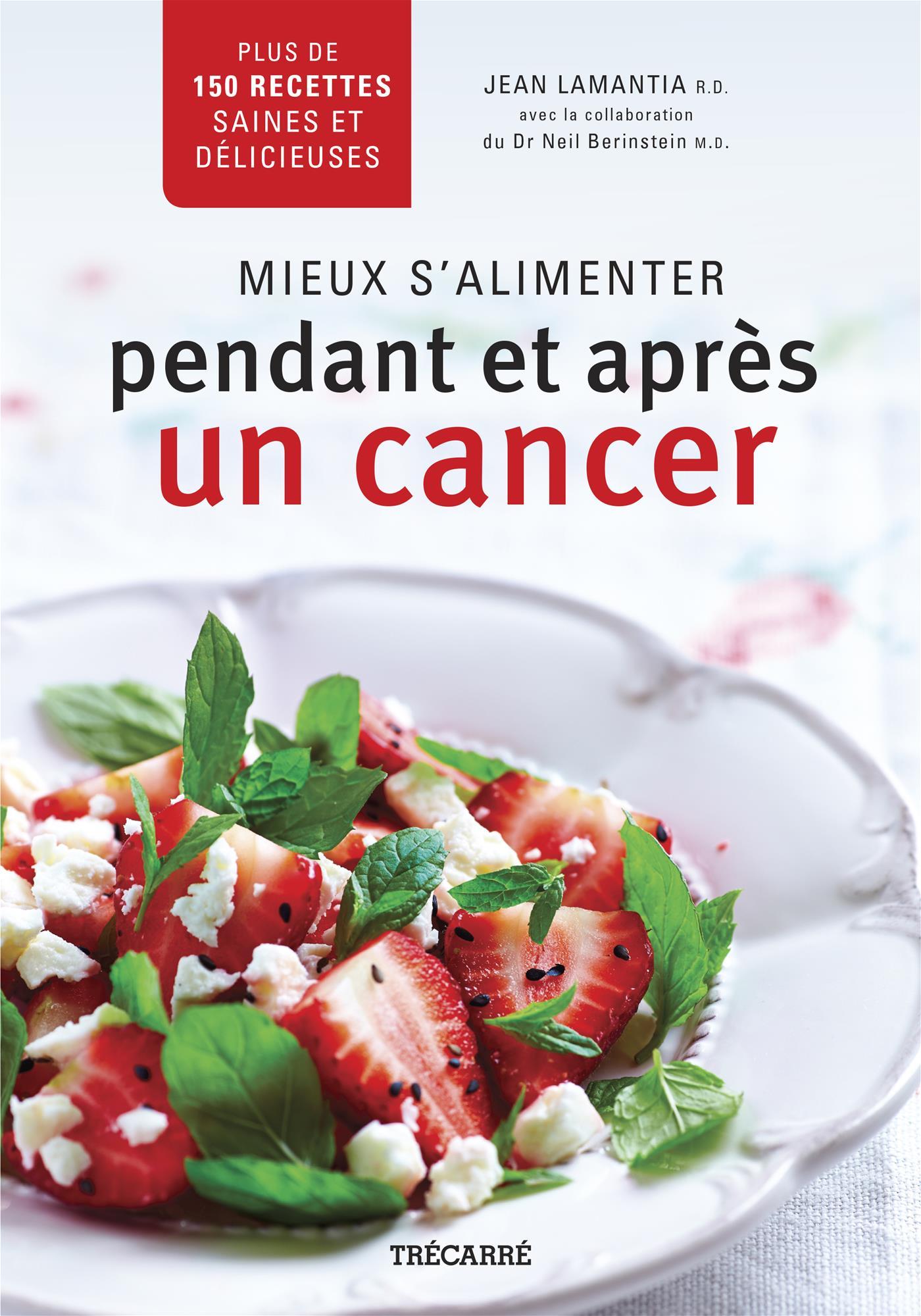 Mieux s'alimenter pendant et après un cancer