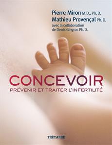 Concevoir - Prévenir et traiter l'infertilité