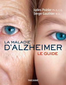 La Maladie d'Alzheimer - Le guide