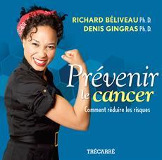 Prévenir le cancer - Comment réduire les risques