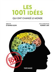 Les 1001 Idées - qui ont changé le monde