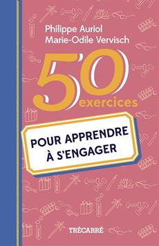 50 exercices pour apprendre à s'engager