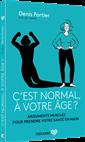 C'est Normal, A Votre Age?