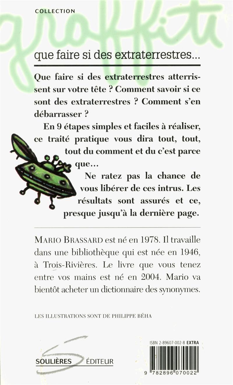 livre que faire si des extraterrestres atterrissent sur votre t te n 21 messageries adp. Black Bedroom Furniture Sets. Home Design Ideas