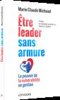 Être leader sans armure - Le pouvoir de la vulnérabilité en gestion