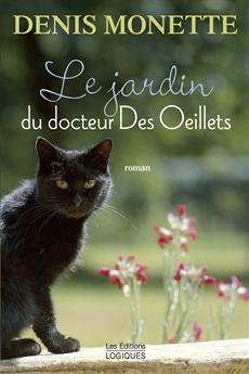 The Garden of Dr. Des Oeillets