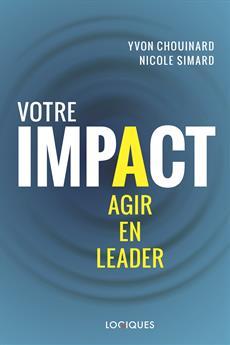 Votre impact - Agir en leader