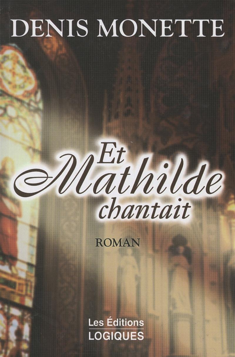 Et Mathilde chantait