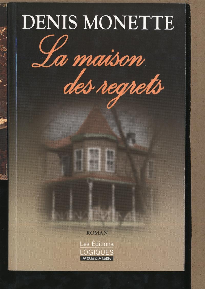 La Maison des regrets