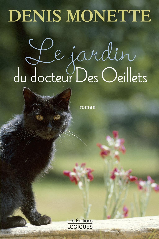 Le Jardin du docteur Des Oeillets