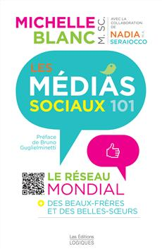 Les Médias sociaux 101 - Le réseau mondial des beaux-frères et des belles-soeurs