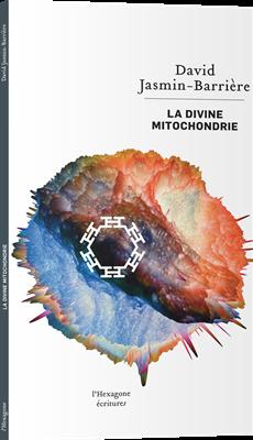 La divine mitochondrie