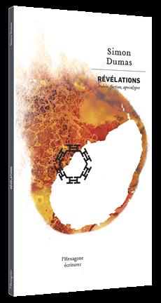 Révélations - Poésie, fiction, apocalypse