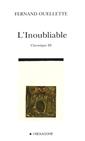 L'inoubliable - Chronique 3