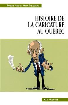 Hist.de La Caricature Au Quebec