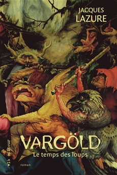 Vargöld - Le temps des loups