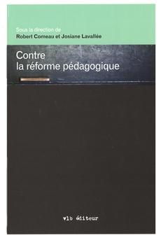 Contre la réforme pédagogique