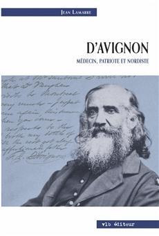 D'Avignon - Médecin, patriote et nordiste