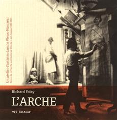 L'Arche, un atelier d'artistes dans le Vieux-Montréal - Centre de recherche sur l'atelier de L'Arche et son époque 1900-1925