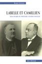 Labelle et Camillien - Deux figures du populisme canadien-français